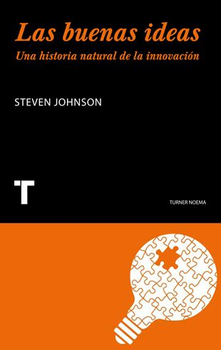 Steven Johnson Las buenas ideas