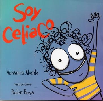 Soy celiaco Verónica Abente José Manuel Bautista