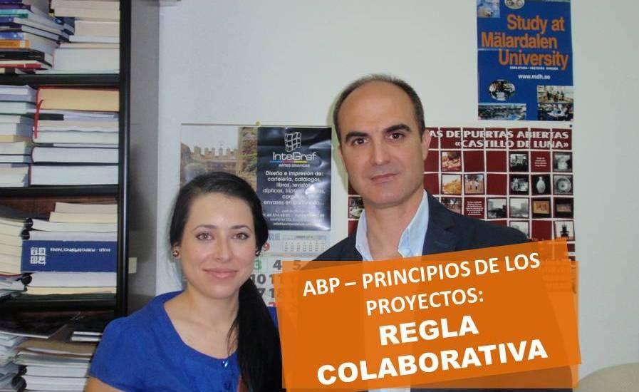 ABP-4-Principios de los proyectos-Regla colaborativa José Manuel Bautista