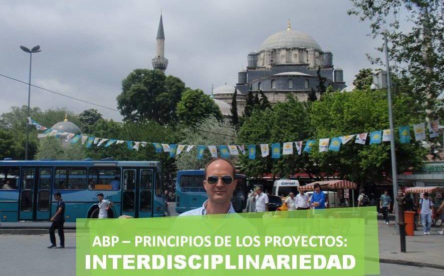 ABP-5-Principios de los proyectos-interdisciplinariedad-José Manuel Bautista